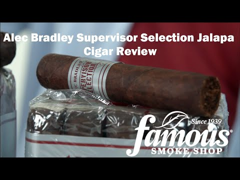 Alec Bradley Supervisor Selection Jalapa video