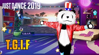 Just dance 2019: Last Friday Night (T.G.I.F.) - Katy Perry