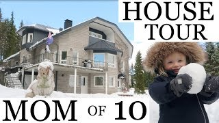 REAL HOUSE TOUR / MOM OF 10