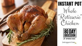 """How to make """"Rotisserie"""" Chicken in your Instant Pot"""