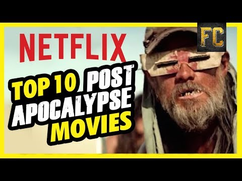 Top 10 Post Apocalyptic Movies on Netflix | Best Movies on Netflix Right Now | Flick Connection