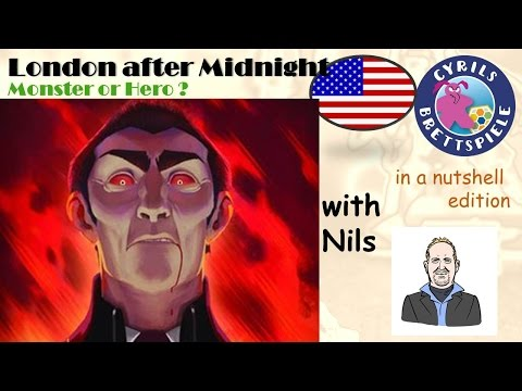 Cyrils Brettspiele - London after Midnight - in a nutshell (N84) - Monster or HERO?