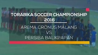 Highlight Arema Cronus Malang Vs Persiba Balikpapan  Torabika Soccer Championship 01/05/16