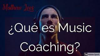 ¿Qué es el 'Music Coaching'?