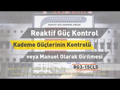 RG3-15 CLS Reaktif Güç Rölesi -Kademe Güçlerinin Kontrolü veya Manuel Olarak Girilmesi