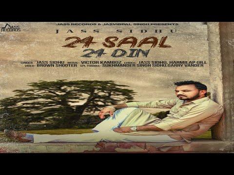 24 Saal 24 Din  Jass Sidhu