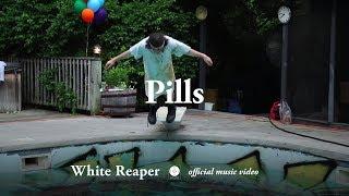 White Reaper   Pills [OFFICIAL MUSIC VIDEO]