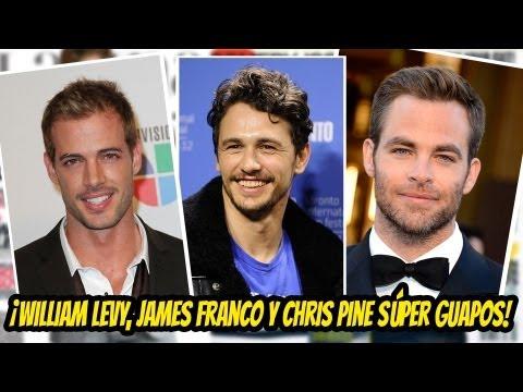 ¡William Levy, James Franco Y Chris Pine Súper Guapos!