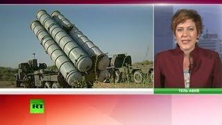 Израиль грозится обезвредить российские С-300 в Сирии