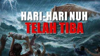 """Film Pendek Rohani""""Hari-Hari Nuh Telah Tiba"""" Bagaimana kita bisa dilindungi oleh Tuhan dalam bencana"""