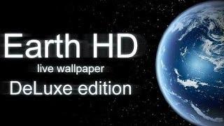 Земля HD Deluxe - Отличные живые обои на Android ( Review)