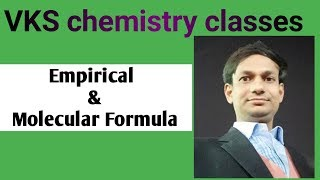 Chemical Test 17 (POC)   Empirical And Molecular Formula Of Organic Compounds      BY VKS SIR   