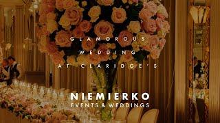 Romantic Enchantment Wedding At Claridge's, London