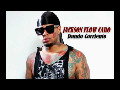 Jackson Flow Caro - dando corriente