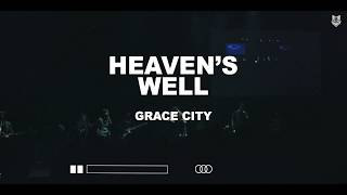 Grace City - Heaven's Well [feat. Chase Wagner] (Official Live Video)