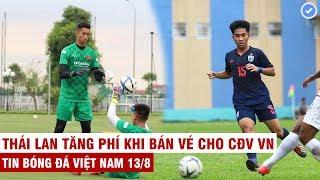 VN Sports 13/8 | U22 VN xuất hiện thủ môn 1m93 như De Gea, U18 Thái nguy cơ bị VN tiễn về nước sớm