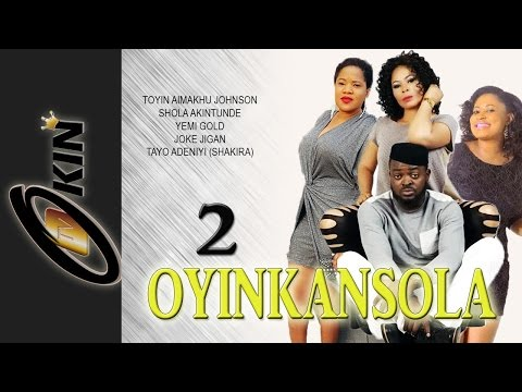 Oyinkansola 2 Latest Yoruba Nollywood Movie 2015 Staring Toyin Aimakhu, Yomi Gold