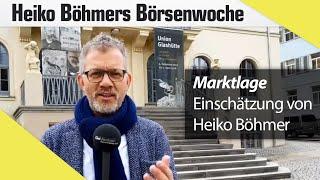 Böhmers Börsenwoche: Was die Börsen zurzeit bieten