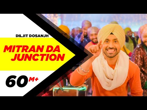 Mitran Da Junction  Diljit Dosanjh