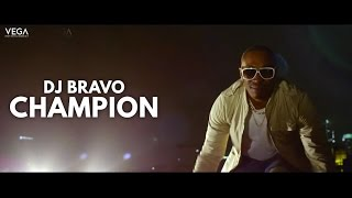 Dwayne 'DJ' Bravo - Champion (Official Song)