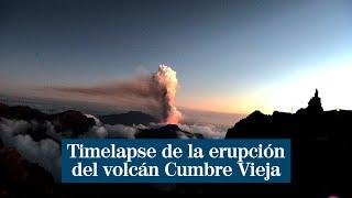 Timelapse de la erupción del volcán Cumbre Vieja de La Palma