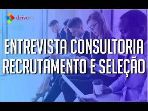ENTREVISTA COM CONSULTORIA DE RECRUTAMENTO E SELEÇÃO - COMO SER APROVADO
