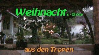 preview picture of video 'Weihnachtsgruß aus den Tropen - eine Geschenkidee !?'