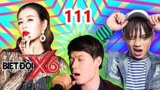 X6 SQUAD  #111  Nam Thu - Anh Tu - Quang Trung don't have a good singing voice but the appearance