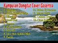 Kumpulan dangdut lawas terbaik (Versi Cover Gasentra) Full Album Dangdut Part 9
