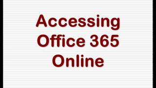 Accessing Office 365 on the web