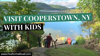 Visit Cooperstown, NY with Kids | Baseball Hall of Fame Tour