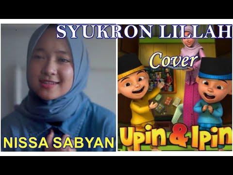 Nissa Sabyan Syukron Lillah Cover Upin Ipin | Sabyan Syukron Lillah Versi Upin dan Ipin Lirik