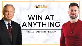 Jack Canfield Success Principles to WIN at ANYTHING!