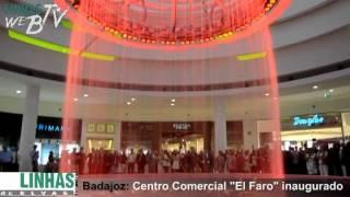 preview picture of video 'Centro Comercial El Faro inaugurado em Badajoz'
