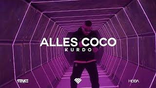 Kurdo Alles Coco Prod By Zinobeatz Jermaine P Amp Shokii