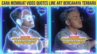 CARA MEMBUAT VIDEO QUOTES LINE ART BERCAHAYA