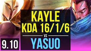 KAYLE Vs YASUO (MID)   KDA 1616, 2 Early Solo Kills, Legendary   EUW Diamond   V9.10