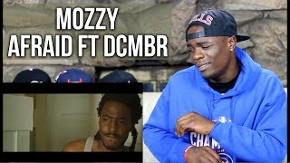 Mozzy   Afraid Ft. DCMBR | Oso's Reaction