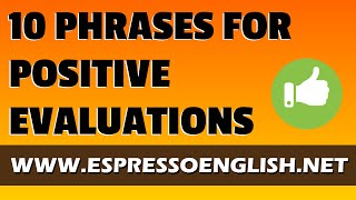 10 Business English Phrases - Positive Performance Evaluations