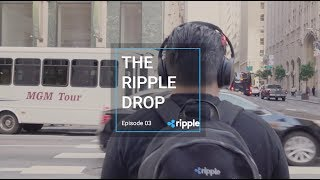 The Ripple Drop - Episode 3