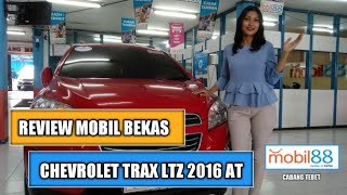Review Mobil Bekas Chevrolet Trax LTZ 2016 AT - Mobil88 Astra Tebet