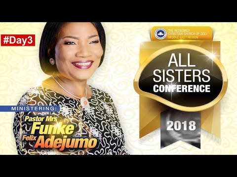 RCCG Middle East Region 2018 ALL SISTERS CONFERENCE_ #Day3