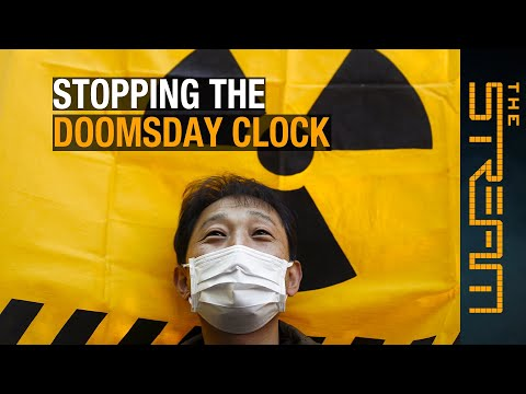 Can anti-nuclear activists stop the Doomsday Clock?   The Stream