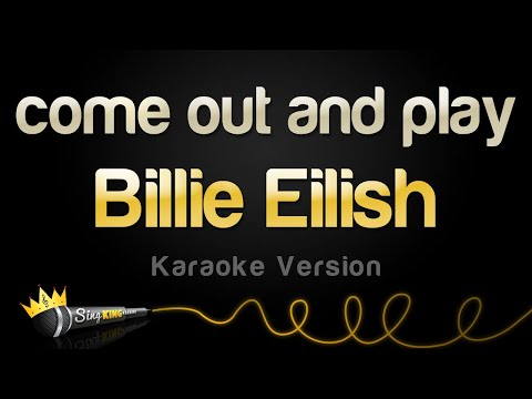 Billie Eilish - Come Out And Play (Karaoke Version)