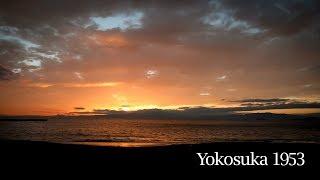 Yokosuka 1953, 2019年8月15日までのこと。