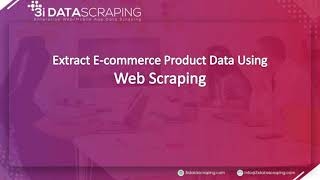 Extract E-commerce Product Data Using Web Scraping | 3i Data Scraping