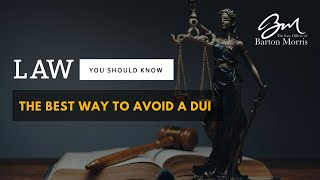 How to Avoid a DUI Arrest