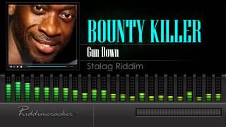 Bounty Killer - Gun Down (Stalag Riddim) [HD]
