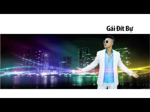 Gái Đít Bự - Phong Lê (Offcial Audio 2014)