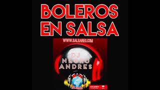 BOLEROS EN SALSA VOL 1 COLOMBIA DJ NEGRO ANDRES